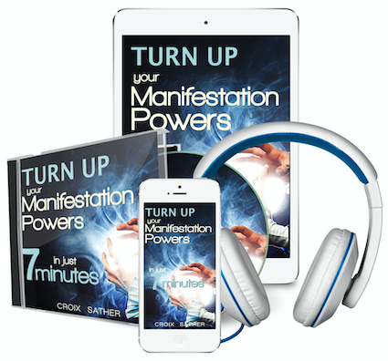 Turn up your manifestation powers